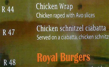 Raped Chicken must be Royal Burgers