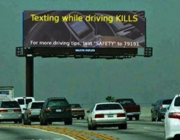 Save a life ignore this sign don t text now