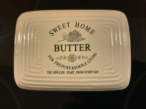 Butter Dish Philosophy