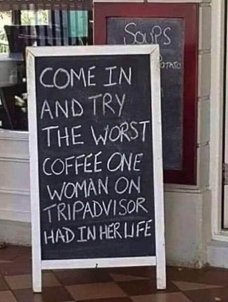 The Worst Coffee